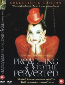 Preaching to the Perverted - Collector's Edition